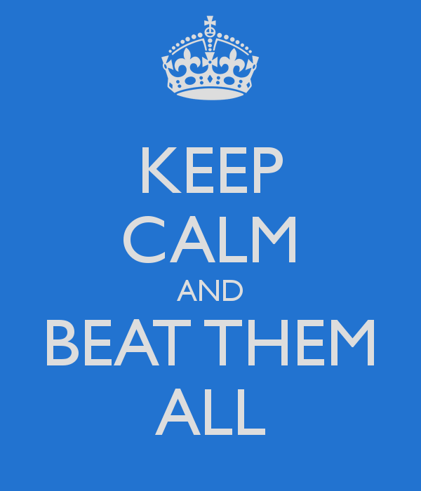 keep-calm-and-beat-them-all